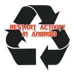 Reload / Restart an Activity in Android